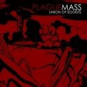 PLAGUE MASS - Union Of Egoists LP