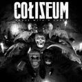 COLISEUM - House With A Curse LP