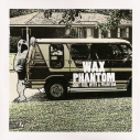 WAX PHANTOM - Don't Fool With A Phamtom 10""