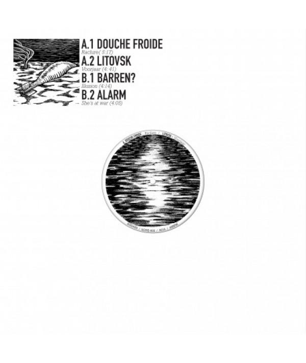 DOUCHE FROIDE / LITOVSK / BARREN? / ALARM