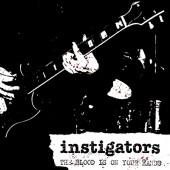 INSTIGATORS