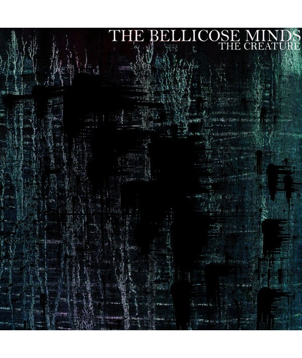 BELLICOSE MINDS (THE)