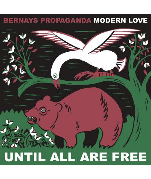BERNAYS PROPAGANDA / MODERN LOVE
