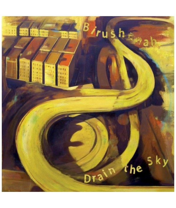 DRAIN THE SKY / BIRUSHANAH