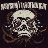 KARYSUN / YEAR OF NO LIGHT