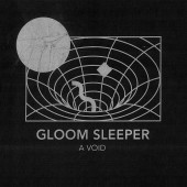 GLOOM SLEEPER - A Void - LP