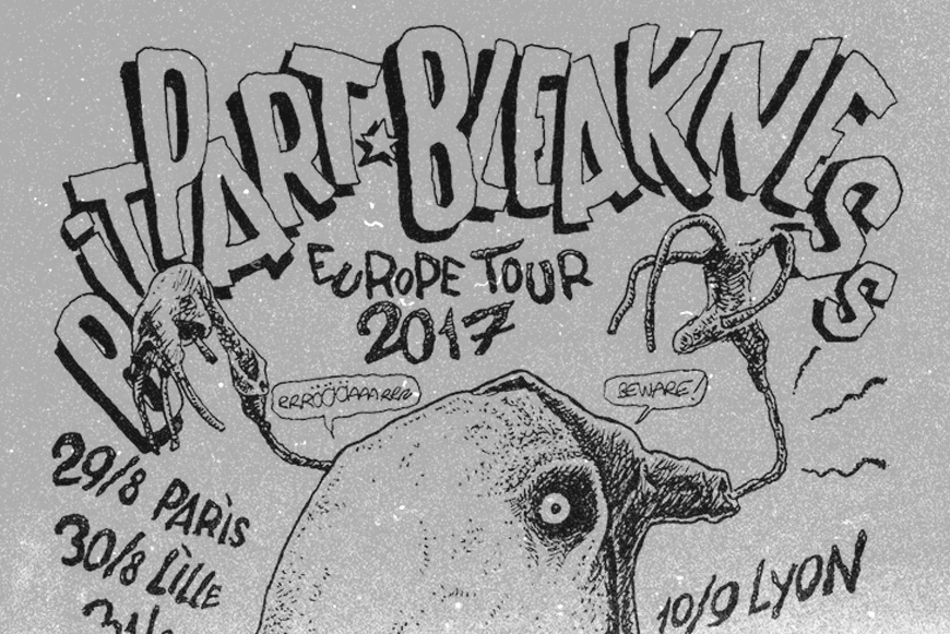 BITPART and BLEAKNESS euro tour